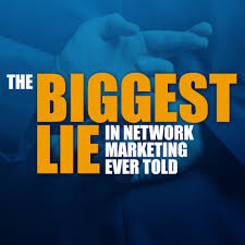 the lies of network marketing