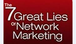 great lies in network marketing