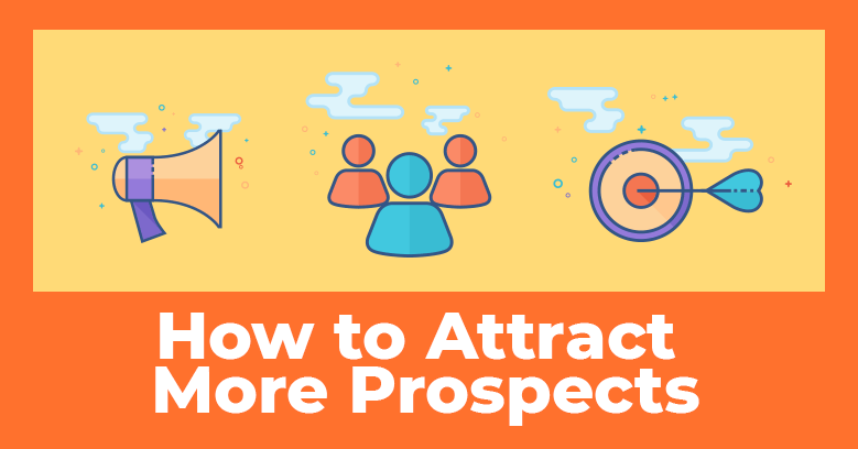 How to get qualified prospects into your network marketing business