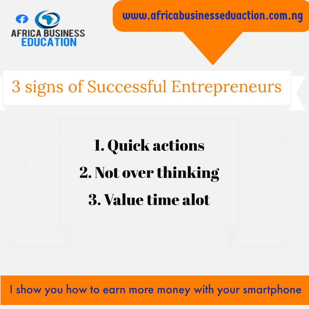 3 signs of successful entrepreneurs